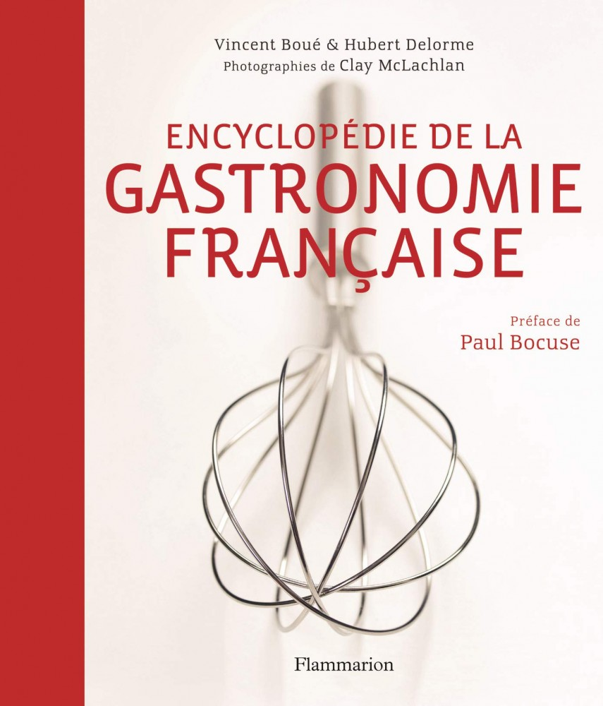 Encyclopedie de la gastronomie francaise