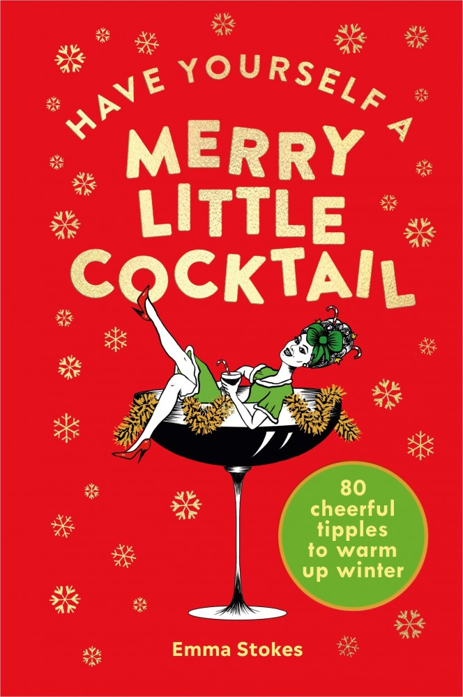 Have Yourself a Merry Little Cocktail